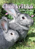 Kniha Chov králíků - Josef Zadina a kolektiv