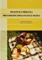 Kniha Praktická příručka pro faremní zpracovatele mléka